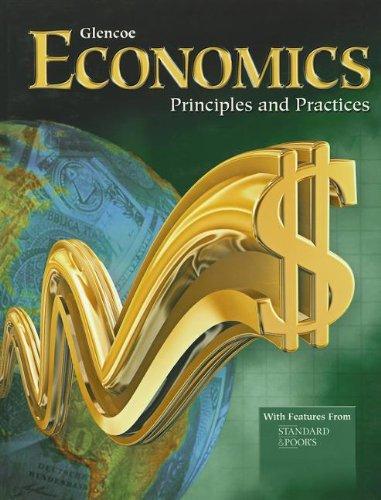 9780078799976: Economics (ECONOMICS PRINCIPLES & PRACTIC)