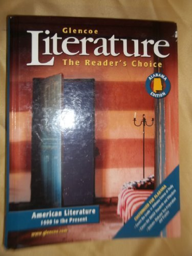 9780078800498: Literature, The Reader's Choice, (Alabama Edition), American Literature, 1900 to the Present