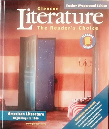 Literature the Reader's Choice American Literature Begining to 1900 (Alabama Edition) Teacher ...