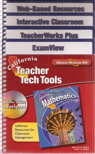 9780078801136: California Teacher Tech Tools: Sofware Resources for Classroom Management California Mathematics 6 (Set of 3 CDs/DVDs : Interactive Classroom, TeacherWorks Plus, ExamView)