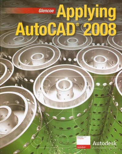 9780078801532: Applying AutoCAD 2008