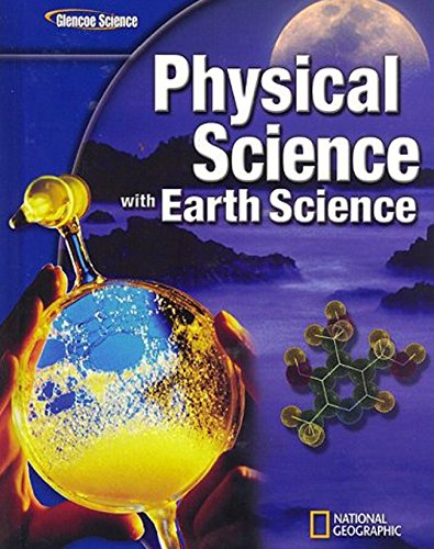 9780078802485: Glencoe Physical iScience with Earth iScience, Student Edition (PHYSICAL SCIENCE)
