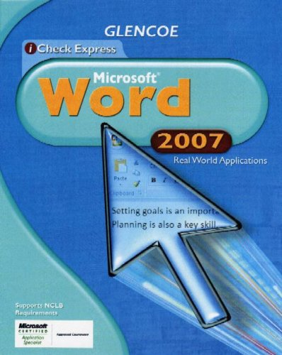 9780078802645: iCheck Series: Microsoft Office 2007, Real World Applications, Word, Student Edition (ACHIEVE MICROSOFT OFFICE 2003)