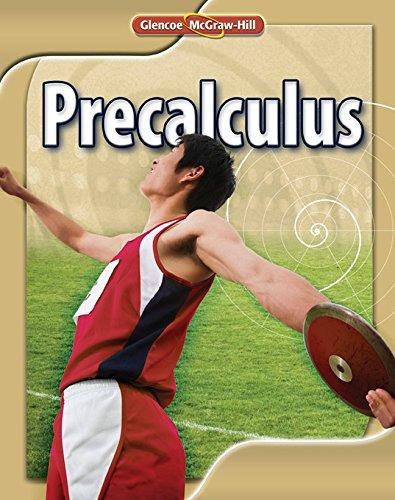 Glencoe Precalculus Student Edition: Glencoe McGraw-Hill Staff
