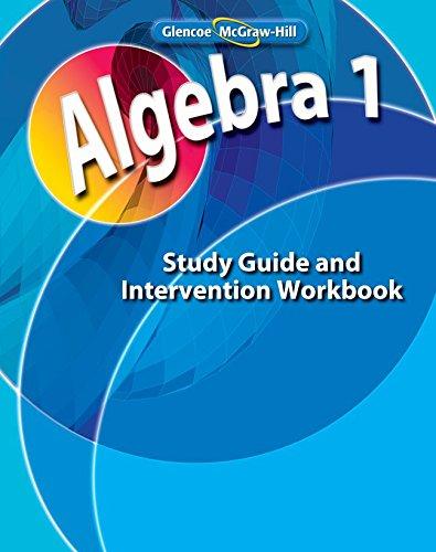 9780078803055: Algebra 1, Study Guide and Intervention Workbook