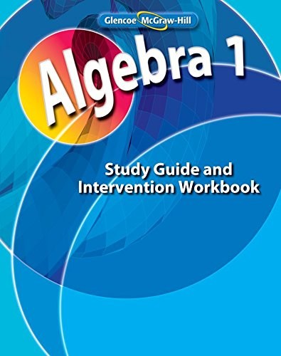 9780078803055: Algebra 1, Study Guide and Intervention Workbook
