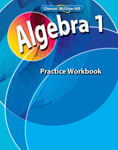 9780078803062: Algebra 1 Practice Workbook