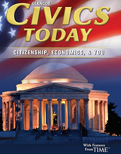 9780078803093: Civics Today: Citizenship, Economics, & You, Student Edition (CIVICS TODAY: CITZSHP ECON YOU)