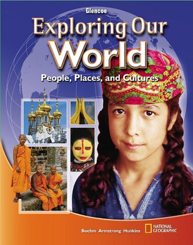 9780078803109: Exploring Our World: People, Places, and Cultures (World & Its People Eastern)