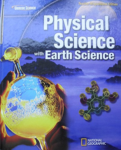 9780078805509: Physical Science with Earth Science Teacher's Wrap Around Edition, National Geographic, Glencoe