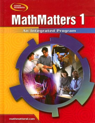9780078805691: MathMatters 1: An Integrated Program, Student Edition