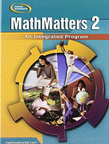 9780078805714: MathMatters 2: An Integrated Program, Student Edition