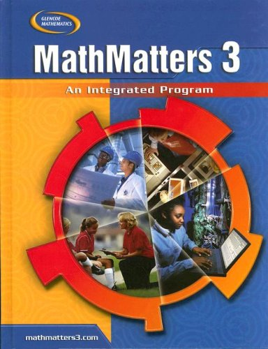 9780078805738: MathMatters 3: An Integrated Program, Student Edition