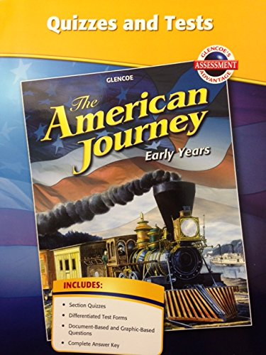 9780078806773: Quizzes and Tests Glencoe The American Journey Early Years Glencoes's Assessment Advantage (Glencoe