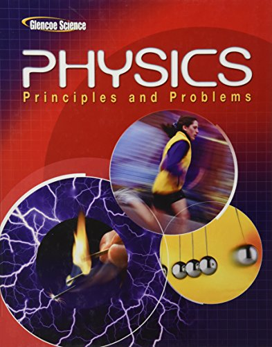 Physics: Principles and Problems, Student Edition: Paul W. Zitzewitz