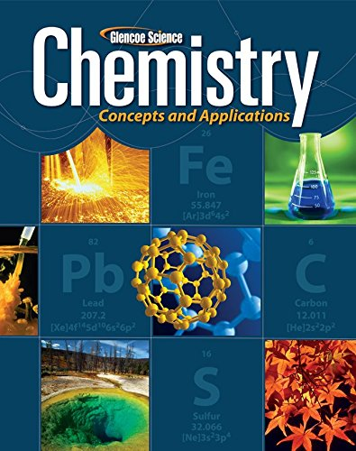 9780078807237: Glencoe Science Chemistry: Concepts and Applications