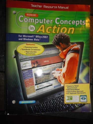 9780078807251: Computer Concepts in Action/Teacher Resource Manual