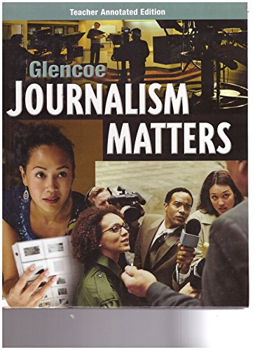 9780078807831: GLEN 09 JOURNALISM MATTERS {ANNOTATED EDITION} *TE