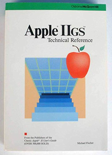 9780078810091: Apple IIGS: Technical Reference