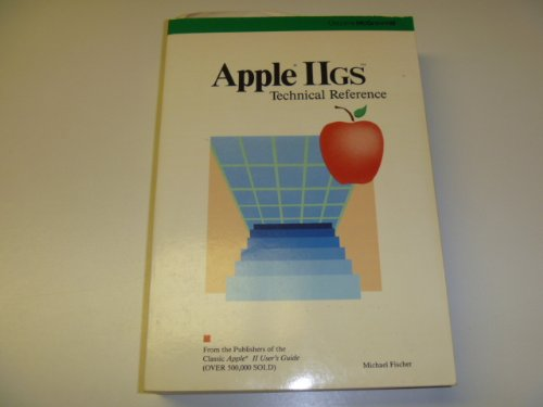 9780078810091: Apple IIGS Technical Reference