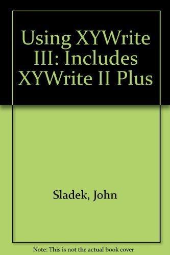 9780078810138: Using Xywrite III: Covers Xywrite II Plus