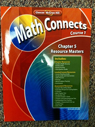 9780078810237: Glencoe McGraw-Hill Math Connects Course 1, Chapter 5 Resource Masters ISBN 9780078810237 by Glencoe/McGraw-Hill by Glencoe/McGraw-Hill