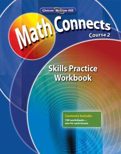 9780078810534: Math Connects: Concepts, Skills, and Problems Solving, Course 2, Skills Practice Workbook (Math Connects: Course 2)