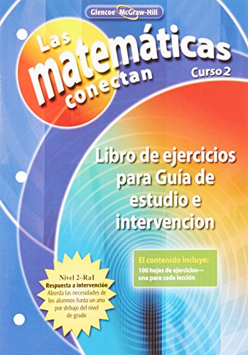 9780078810589: Math Connects: Concepts, Skills, and Problems Solving, Course 2, Spanish Study Guide and Intervention Workbook (MATH APPLIC & CONN CRSE) (Spanish Edition)