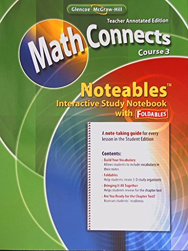 9780078810848: Math Connects Course 3. Noteables, Interactive Study Notebook with Foldables. Teacher Annotated Edition.