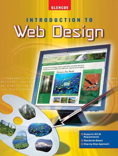 9780078810992: Introduction To Web Design, Student Edition