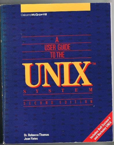 9780078811098: A User Guide to the Unix System
