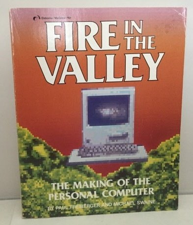 9780078811210: Fire in the Valley: The Making of the Personal Computer