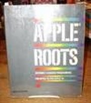 9780078811302: Apple roots: Assembly language programming for the Apple IIe & IIc