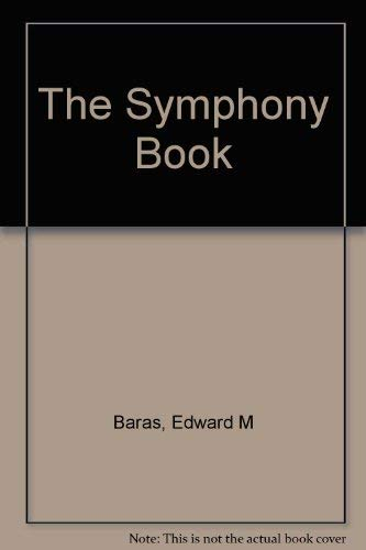 9780078811609: The Symphony Book