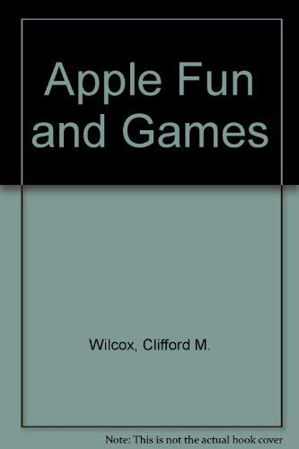 9780078811685: Apple Fun and Games
