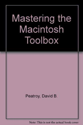 9780078812033: Mastering the Macintosh Toolbox