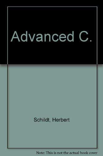 9780078812088: Advanced C.