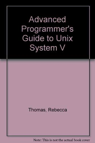 9780078812118: Advanced Programmer's Guide to Unix System V