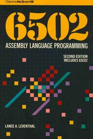 9780078812163: 6502 Assembly Language Programming