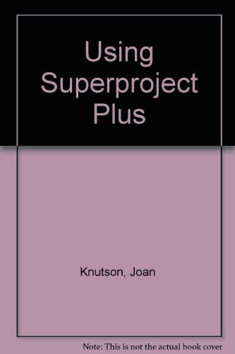 9780078812316: Using Superproject Plus