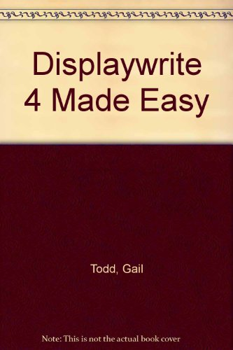 9780078812705: Displaywrite 4 Made Easy