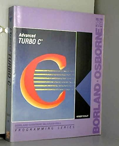 9780078812804: Advanced Turbo C. (Borland-Osborne/McGraw-Hill programming series)
