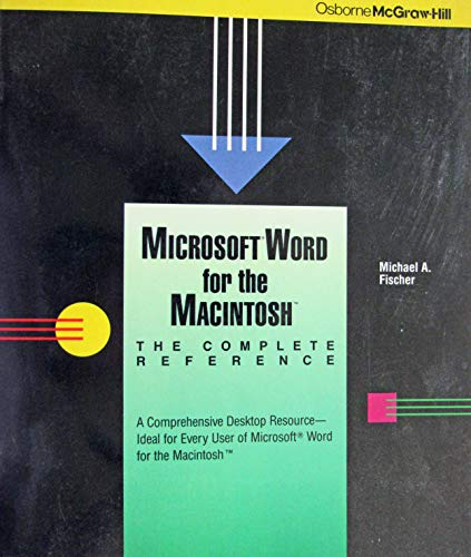 9780078813313: Microsoft WORD for the Macintosh: The Complete Reference