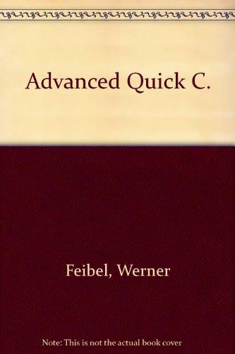 9780078813528: Advanced Quick C.