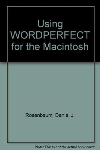 9780078813535: Using Wordperfect for the Macintosh