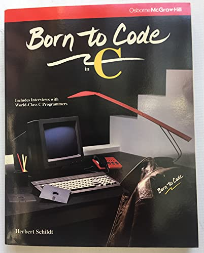 9780078814686: Born to Code in C