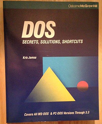 9780078814716: DOS: Secrets, Solutions, Shortcuts