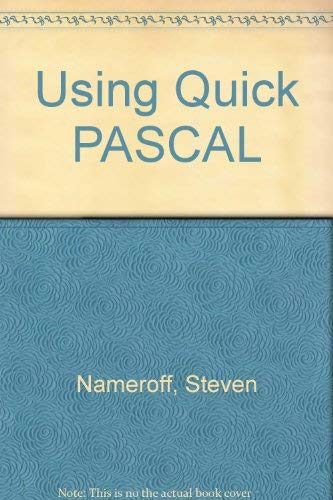 9780078815201: Using Quickpascal