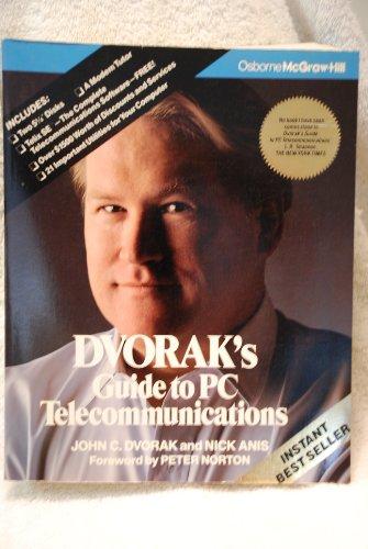Dvorak's Guide to PC Telecommunications (0078815517) by Dvorak, John C.; Anis, Nick