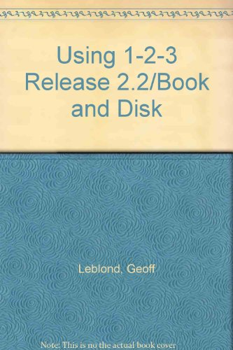 9780078815676: Using 1-2-3 Release 2.2/Book and Disk